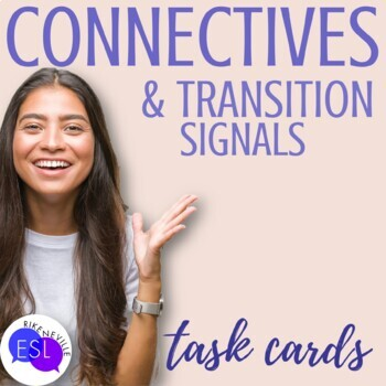 Connectives - Transitions: Task Cards