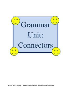 Connectors Unit for ESL or ESOL Grammar Worksheets and Test