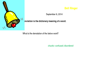 Connotation/Denotation Bellringers