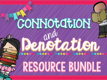 Connotation & Denotation Bundle: PowerPoint, Practice Activities, Writing Tasks