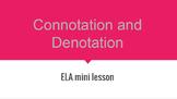 Connotation & Denotation mini-lesson