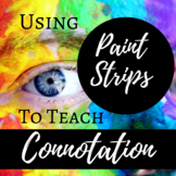 Connotation Lesson Using Paint Strips