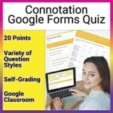 Connotation Quiz Google Form File for Google Classroom and