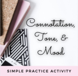 Connotation Tone Practice