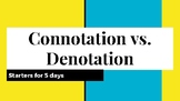 Connotation Vs. Denotation (Series of 5 Starters)