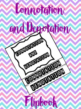 Connotation and Denotation Flipbook