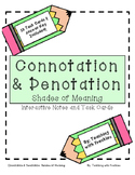 Connotation and Denotation (Shades of Meaning) Interactive Notes and Task Cards