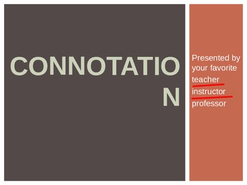 Connotation and denotation lesson and practice