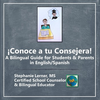 Conoce a tu Consejera: A Bilingual Guide for Students & Parents