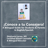 Conoce a tu Consejera: A Bilingual Guide for Students and Parents