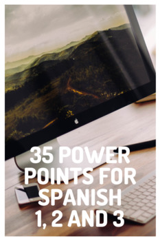 Spanish Lessons: 35 Power Points for Spanish 1, 2 and 3