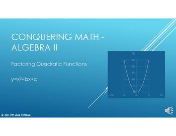 Conquering Math: Algebra II - Factoring Quadratic Functions
