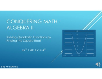 Conquering Math: Algebra II - Find the Square Root to Solve Quadratic Functions