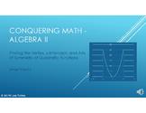Conquering Math: Algebra II - Finding Vertex and Axis of Symmetry of Quadratics