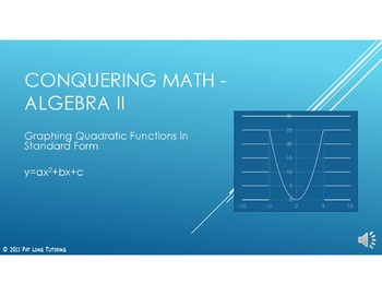Conquering Math: Algebra II - Graphing Quadratic Functions in Standard Form