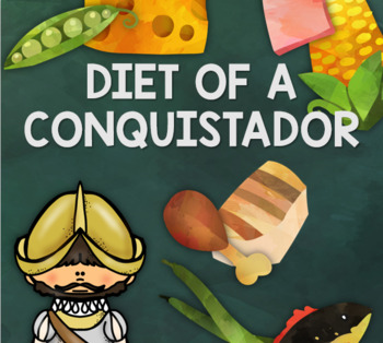Conquest: Diet of a Conquistador (Science & DT) (Food Technology)