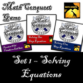 Conquest Game: Algebra Set 1 (Bundled) - Solving Equations