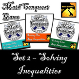 Conquest Game: Algebra Set 2 (Bundled) - Solving Inequalities