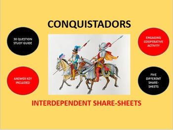 Conquistadors - Spanish Conquest in the Americas: Share-Sheets Activity