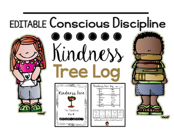 Conscious Discipline Kindess Tree Log {Editable}