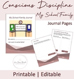 "Conscious Discipline ""MY SCHOOL FAMILY"" Journal Pages, EDITABLE and PRINTABLE!"