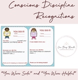 Conscious Discipline Recognitions - You Were Safe AND You Were Helpful