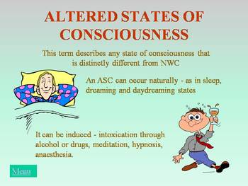 Consciousness – altered states