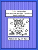 Consecutive # Equations Color by # Lesson Pack (Word Problems & Close Reading)