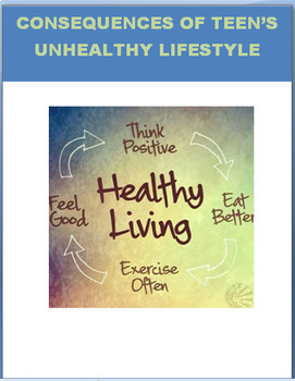 Consequences of Teens Unhealthy Lifestyle Choices