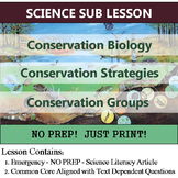 Conservation Biology - Ecololgy Sub Plan - Science Literacy Homework