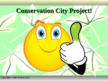 Conservation City Project- Using PowerPoint, Science, and Creativity