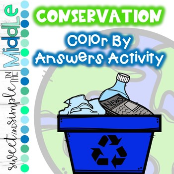 Conservation Color By Answers Activity ~ Classroom or Winter Themed Color Sheet