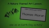 An Earth Day Artist - Thomas Moran