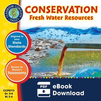 Conservation: Fresh Water Resources Gr. 5-8