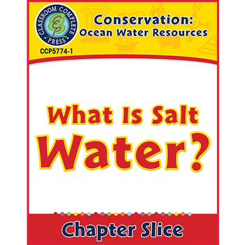 Conservation: Ocean Water Resources: What Is Salt Water? Gr. 5-8