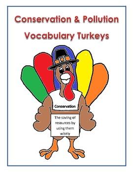 Conservation & Pollution Vocabulary Thanksgiving Turkeys