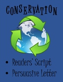 Conservation - Readers' Script and Persuasive Letter