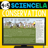 Conservation Reading & Writing | SciencELA | Distance Learning