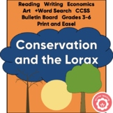 Conservation, Reading, Writing, Economics And Art: The Lorax