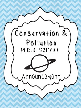 Conservation and Pollution Public Service Announcement