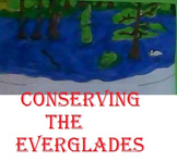 Conservation and the Everglades Close Read Bundle