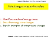 Conservation of Energy - Energy Stores and Transfers