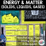 Conservation/Forms of Energy Vocabulary and States of Matter Vocabulary Mats