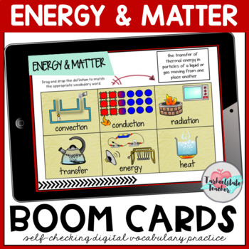 Conservation of Energy and States of Matter Vocabulary Boom Cards