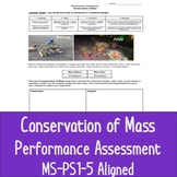 Conservation of Mass Performance Assessment, MS-PS1-5 Aligned