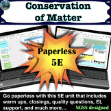 Conservation of Matter 5E paperless lesson with warm ups,