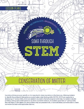 Conservation of Matter - STEM Lesson Plan