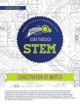 Conservation of Matter - STEM Lesson Plan With Journal page