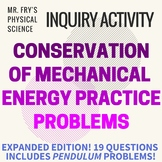 Conservation of Mechanical Energy - Practice Problems w/ key!