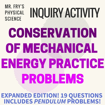 Conservation of Mechanical Energy Problems  HS-PS3-2